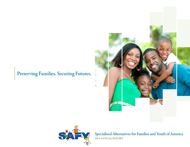 SAFY – Specialized Alternatives for Family and Youth of America 2013 Annual Report Cover